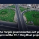 The Punjab government has not yet approved the PC-1 Ring Road project