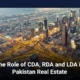 The Role of CDA, RDA, and LDA in Pakistan Real Estate