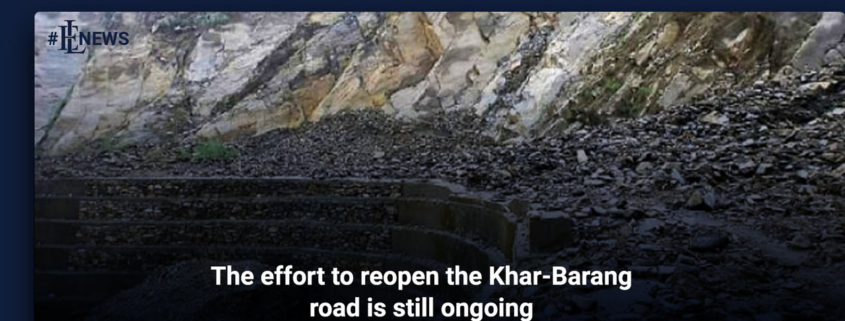The effort to reopen the Khar-Barang road is still ongoing