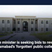 The minister is seeking bids to revive Islamabad's 'forgotten' public college