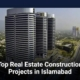 Top Real Estate Construction Projects in Islamabad