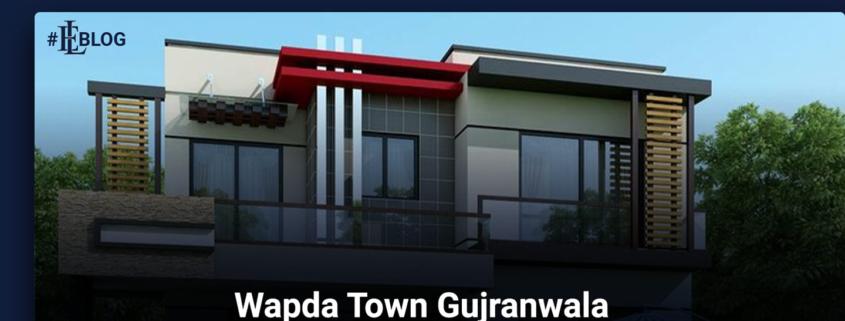 Wapda Town Gujranwala