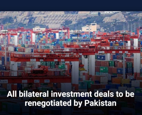 All bilateral investment treties deals to be renegotiated by Pakistan