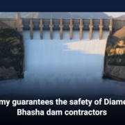 Army guarantees the safety of Diamer-Bhasha dam contractors