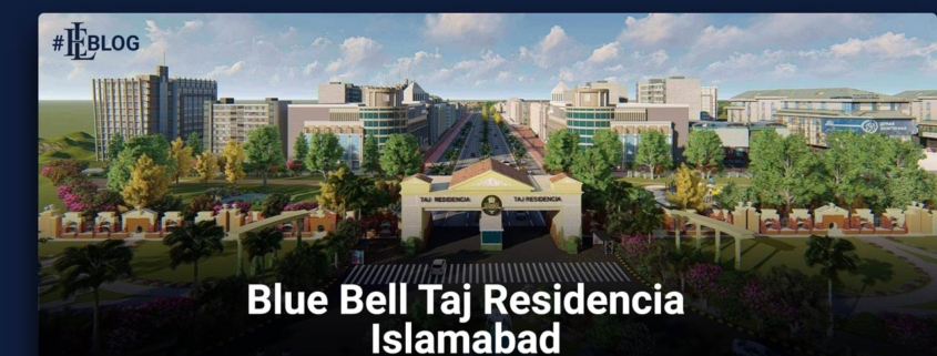 Blue Bell Taj Residencia Islamabad New Block - Booking Start