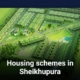 Housing schemes in Sheikhupura