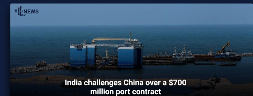 India challenges China over a $700 million port contract