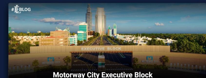 motorway city executive block Islamabad