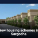 New housing schemes in Sargodha in 2021 to 2022