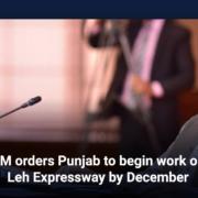 PM orders Punjab to begin work on Leh Expressway by December