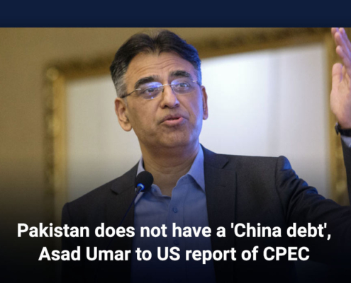 Pakistan does not have a 'China debt', Asad Umar to US report of CPEC