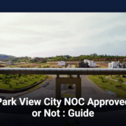 Park View City NOC Approved or Not : Guide