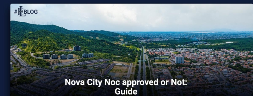 Nova City No Objection Certificate approved or not Guide
