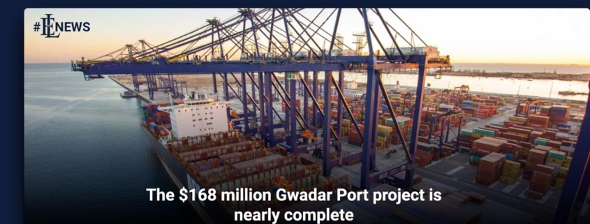 The $168 million Gwadar Port project is nearly complete