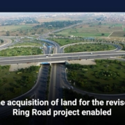 The acquisition of land for the revised Ring Road project enabled