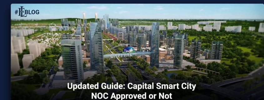 Updated Guide: Capital Smart City NOC Approved or Not